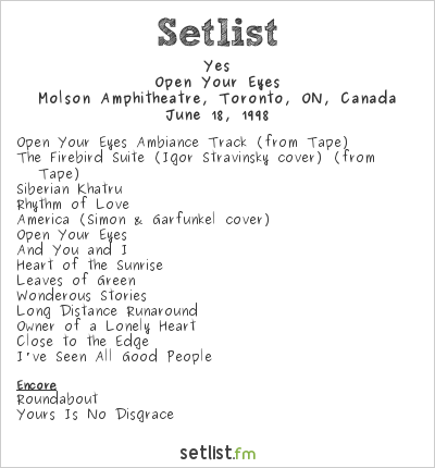 Yes Setlist Molson Amphitheatre, Toronto, ON, Canada 1998, Open Your Eyes Tour