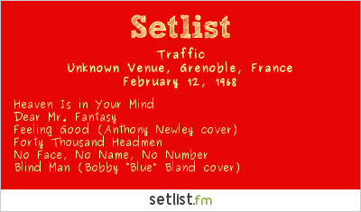 Traffic Setlist Unknown gymnasium, Grenoble, France 1968