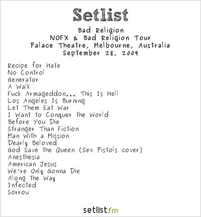 Bad Religion Setlist Palace Theatre, Melbourne, Australia 2009, NOFX & Bad Religion Tour