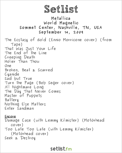 Metallica Setlist Sommet Center, Nashville, TN, USA 2009, World Magnetic