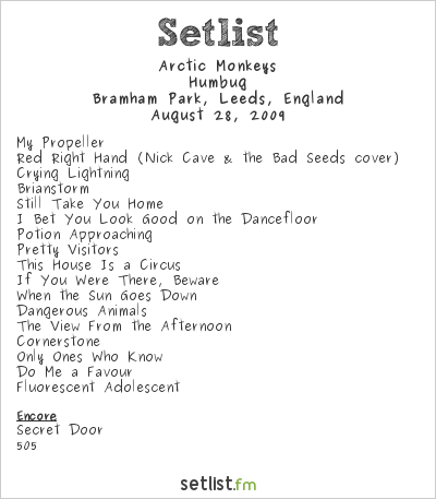 Arctic Monkeys Setlist Leeds Festival, Leeds, England 2009, Humbug Tour