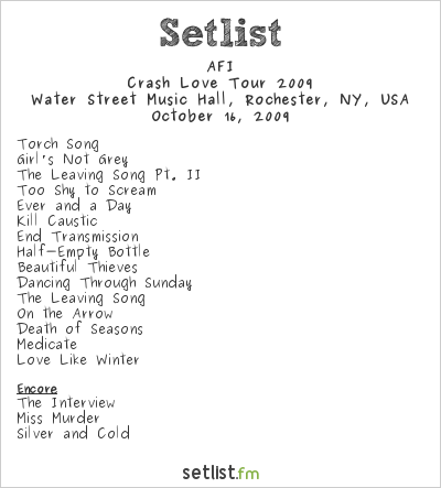 AFI Setlist Water Street Music Hall, Rochester, NY, USA, Crash Love Tour 2009