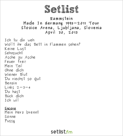 Rammstein Setlist Arena Stozice, Ljubljana, Slovenia 2013, Wir halten das Tempo