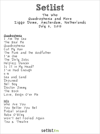 The Who Setlist Ziggo Dome, Amsterdam, Netherlands 2013, Quadrophenia and More European Tour