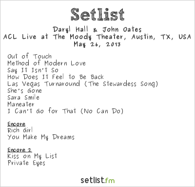 Hall & Oates Setlist The Moody Theater, Austin, TX, USA 2013