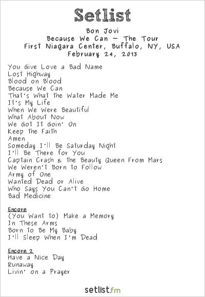 Bon Jovi Setlist First Niagara Center, Buffalo, NY, USA 2013, Because We Can - The Tour
