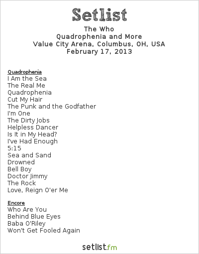 The Who Setlist Schottenstein Center, Columbus, OH, USA 2013, Quadrophenia and More 2012/13 North American Tour