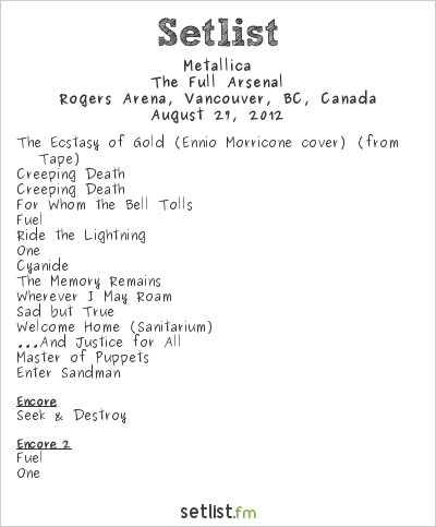 Metallica Setlist Rogers Arena, Vancouver, BC, Canada 2012, The Full Arsenal