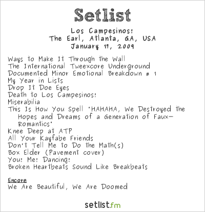 Los Campesinos! at The Earl, Atlanta, GA, USA Setlist