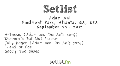 Adam Ant at Music Midtown 2012 Setlist
