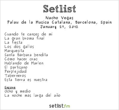 Nacho Vegas Setlist Palau de la Música Catalana, Barcelona, Spain 2012