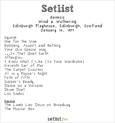 Genesis Setlist Edinburgh Playhouse, Edinburgh, Scotland 1977, Wind & Wuthering Tour