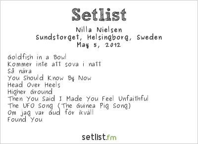 Nilla Nielsen Setlist Sundstorget, Helsingborg, Sweden 2012