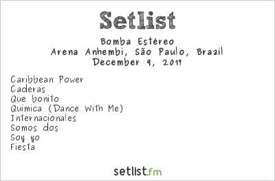 Bomba Estéreo Setlist Arena Anhembi, São Paulo, Brazil 2017