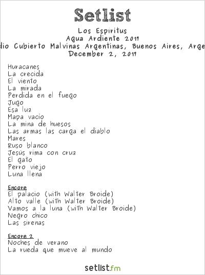 Los Espíritus Setlist Estadio Cubierto Malvinas Argentinas, Buenos Aires, Argentina, Agua Ardiente 2017