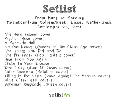 From Mars To Mercury Setlist Muziekcentrum Bollenstreek, Lisse, Netherlands 2017