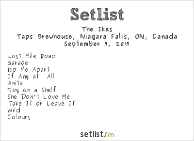 The Ikes Setlist Taps on Queen Brewhouse, Niagara Falls, ON, Canada 2017