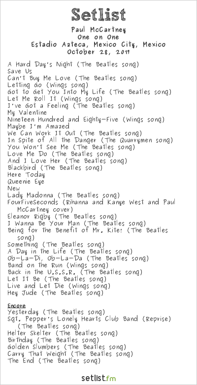 Paul McCartney Setlist Estadio Azteca, Mexico City, Mexico 2017, One on One