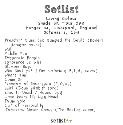 Living Colour Setlist Hangar 34, Liverpool, England, Shade UK Tour 2017
