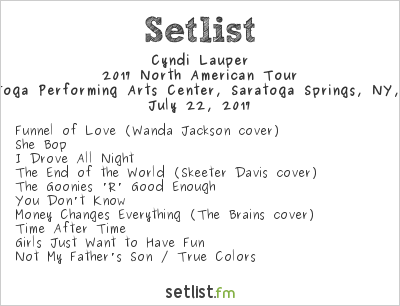 Cyndi Lauper Setlist Saratoga Performing Arts Center, Saratoga Springs, NY, USA, Rod Stewart / Cyndi Lauper 2017