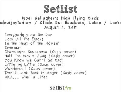 Noel Gallagher's High Flying Birds Setlist Stade Roi-Baudouin, Brussels, Belgium 2017