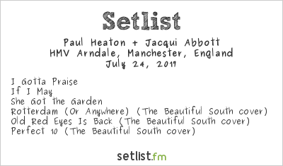 Paul Heaton & Jacqui Abbott Setlist HMV Arndale, Manchester, England 2017
