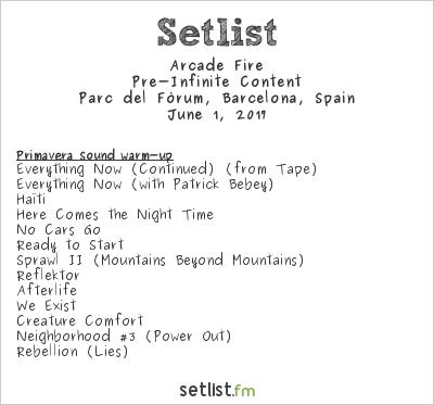 Arcade Fire Setlist Primavera Sound 2017 2017