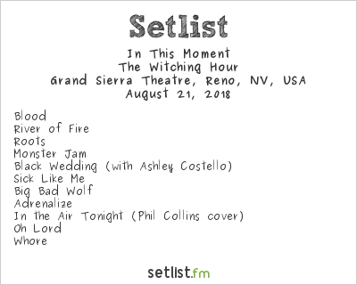 In This Moment Setlist Grand Sierra Resort, Reno, NV, USA 2018, The Witching Hour