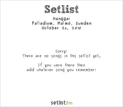 Hanggai Setlist Palladium, Malmö, Sweden 2010