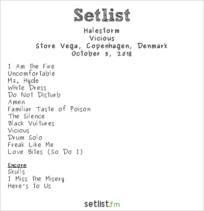 Halestorm Setlist Store Vega, Copenhagen, Denmark 2018, Vicious