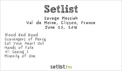 Savage Messiah Setlist Hellfest 2018 2018