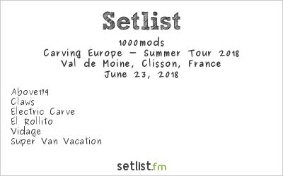 1000mods Setlist Hellfest 2018, Carving Europe - Summer Tour 2018
