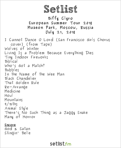 Biffy Clyro Setlist Ahmad Tea Music Festival 2018, European Summer Tour 2018