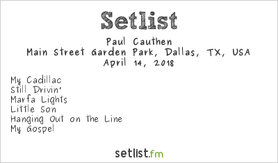 Paul Cauthen Setlist Old 97's County Fair 2018 2018
