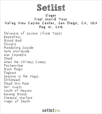 Slayer Setlist Valley View Casino Center, San Diego, CA, USA 2018, Final World Tour