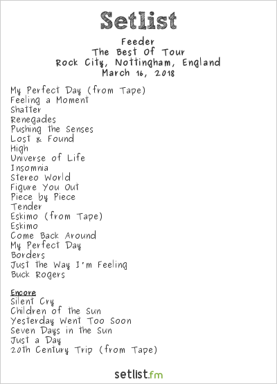 Feeder Setlist Rock City, Nottingham, England 2018, The Best Of Tour