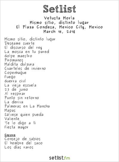 Vetusta Morla Setlist El Plaza Condesa, Mexico City, Mexico, Mismo sitio, distinto lugar - Gira 2018