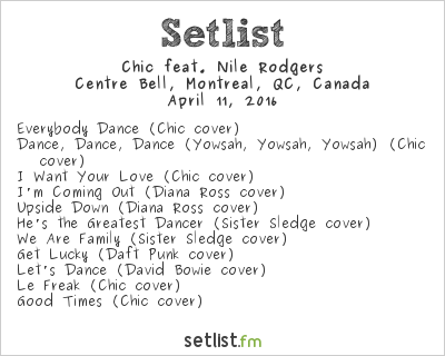 Chic Setlist Centre Bell, Montreal, QC, Canada 2016