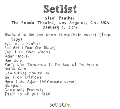 Steel Panther Setlist The Fonda Theatre, Hollywood, CA, USA 2016, The Well Hungover Tour