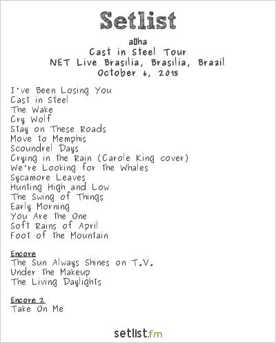 a-ha Setlist NET Live Brasília, Brasília, Brazil, Cast in Steel Tour 2015