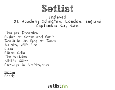 Enslaved Setlist O2 Academy Islington, London, England 2015
