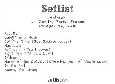 Anthrax Setlist Le Zénith, Paris, France 2015