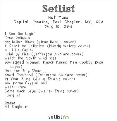 Hot Tuna at Capitol Theatre, Port Chester, NY, USA Setlist