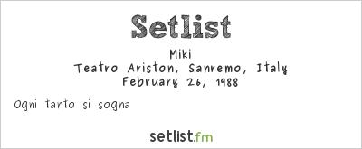 Miki Setlist Festival della Canzone Italiana di Sanremo 1988 1988