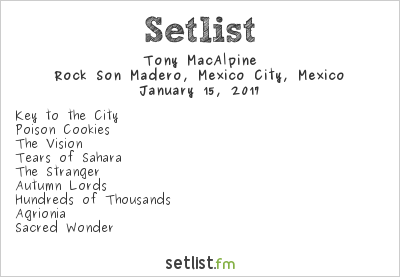 Tony MacAlpine Setlist Rock Son Madero, Mexico City, Mexico 2017