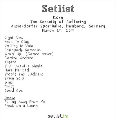 Korn Setlist Alsterdorfer Sporthalle, Hamburg, Germany 2017, The Serenity of Suffering