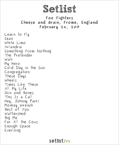 Foo Fighters Setlist Cheese and Grain, Frome, England 2017