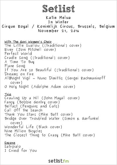 Katie Melua Setlist Cirque Royal, Brussels, Belgium 2016, In Winter